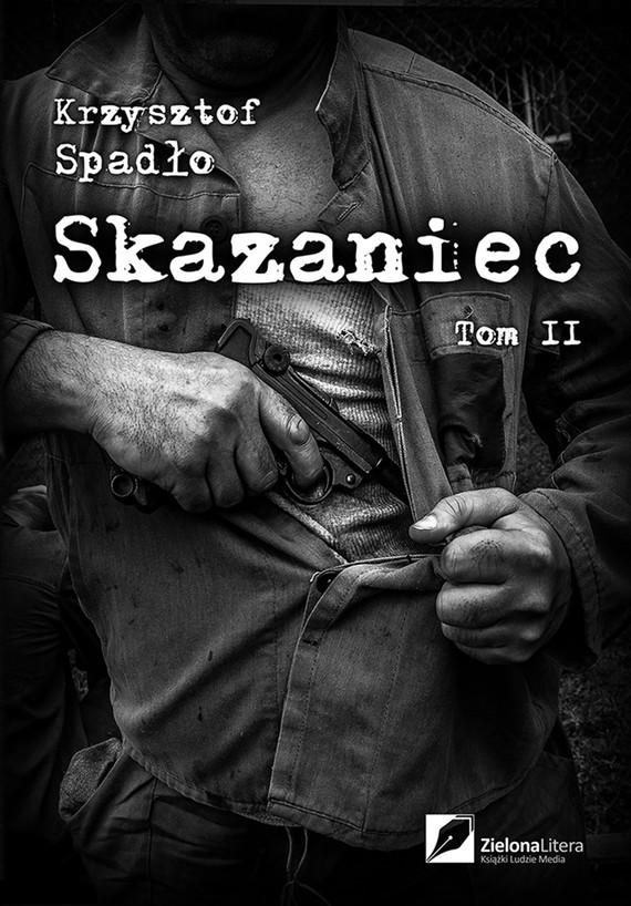 okładka Skazaniec 2. Z bestią w sercu, Ebook | Krzysztof Spadło