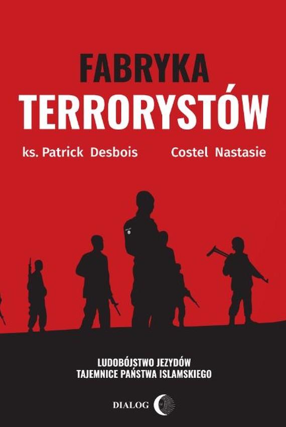 okładka Fabryka terrorystów, Ebook | Patrick DESBOIS  Nastasie COSTEL