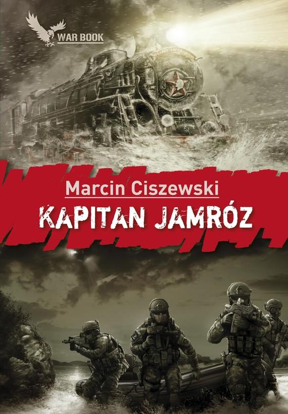okładka Kapitan Jamróz, Ebook | Marcin Ciszewski