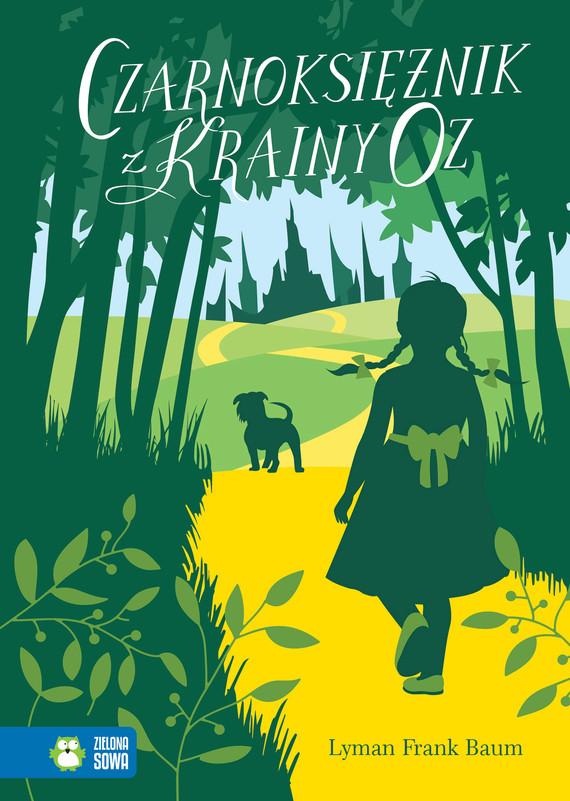 okładka Czarnoksiężnik z Krainy Oz, Ebook   Lyman Frank Baum