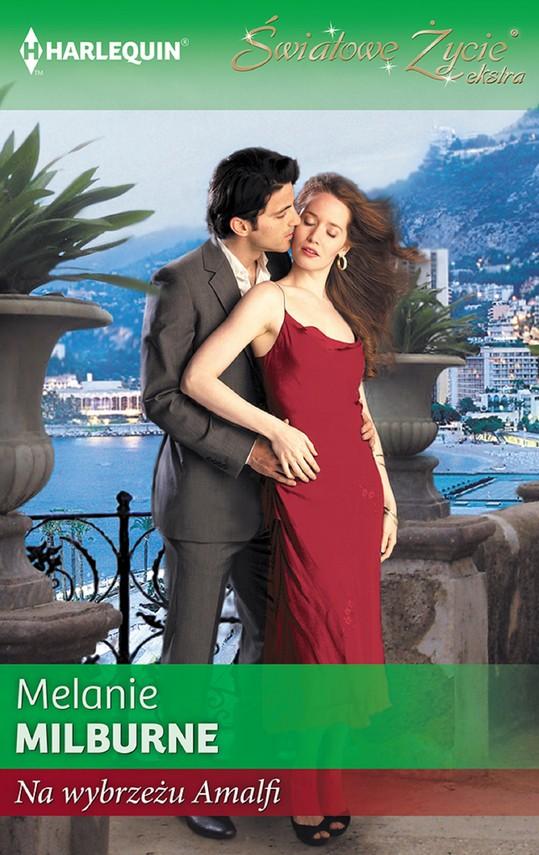 okładka Na wybrzeżu Amalfi, Ebook | Melanie Milburne