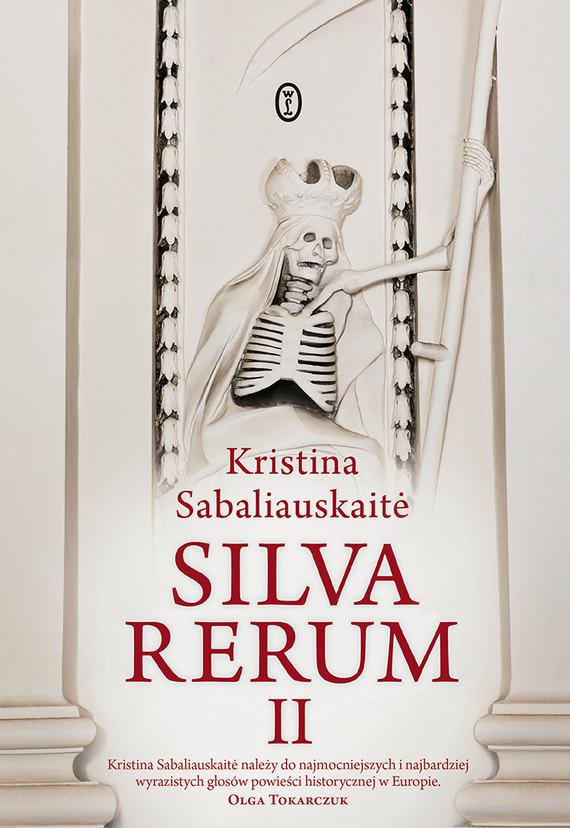 okładka Silva Rerum IIebook | epub, mobi | Kristina Sabaliauskaitė