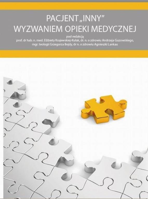 okładka Pacjent INNY wyzwaniem opieki medycznej, Ebook   Elżbieta  Krajewska-Kułak