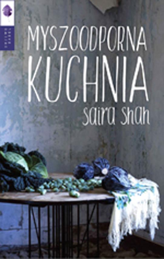 okładka Myszoodporna kuchnia, Ebook | Saira Shah