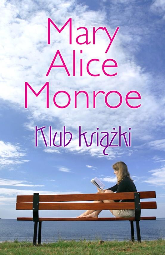 okładka Klub Książki, Ebook | Mary Alice  Monroe