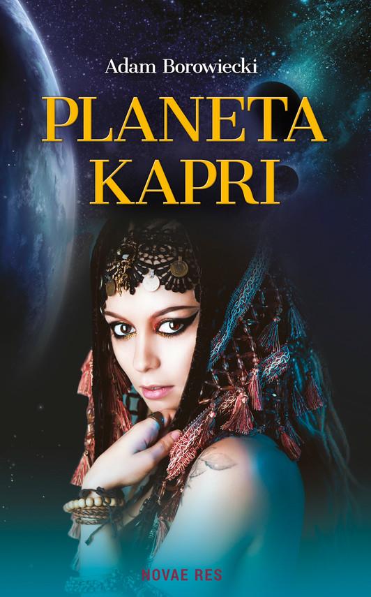 okładka Planeta Kapriebook   epub, mobi   Adam  Borowiecki