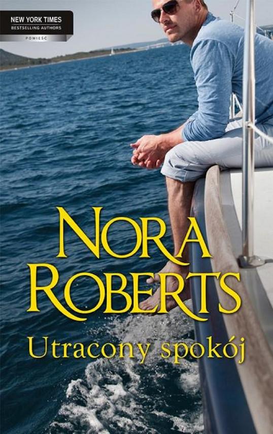 okładka Utracony spokój, Ebook   Nora Roberts