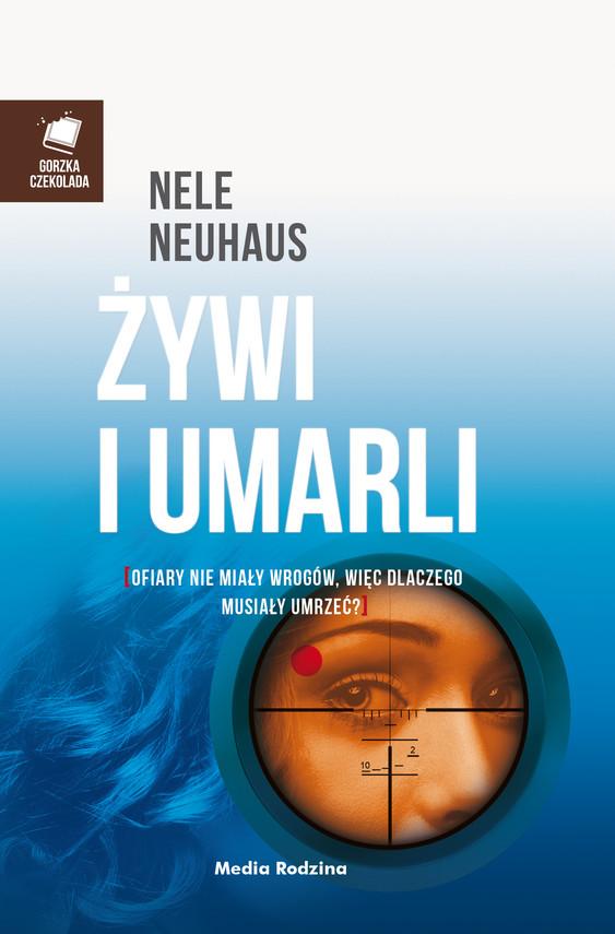 okładka Żywi i umarliebook | epub, mobi | Nele Neuhaus