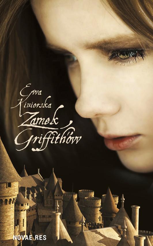 okładka Zamek Griffith'ów, Ebook | Ewa  Kiniorska