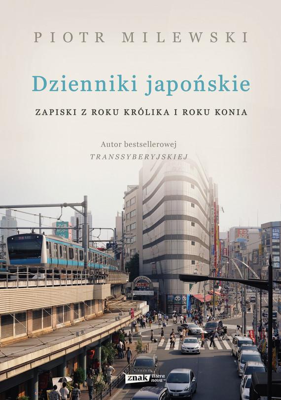 okładka Dzienniki japońskie. Zapiski z roku Królika i roku Koniaebook | epub, mobi | Piotr Milewski