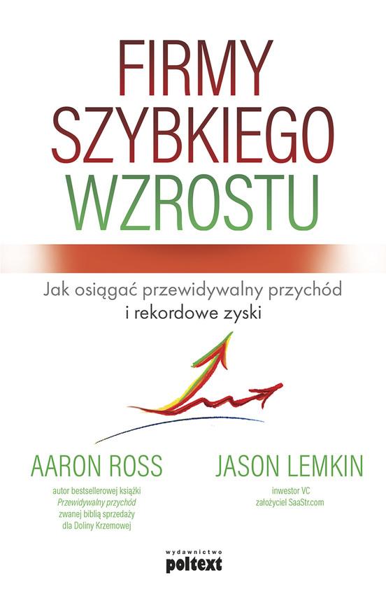 okładka Firmy szybkiego wzrostuebook   epub, mobi   Jason Lemkin, Aaron Ross