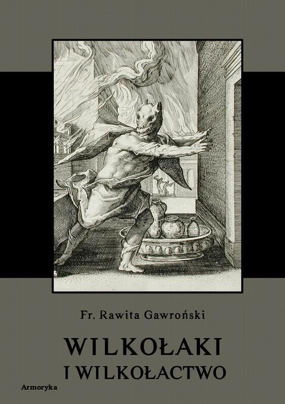okładka Wilkołaki i wilkołactwoebook | pdf | Franciszek Rawita  Gawroński
