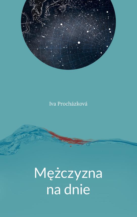 okładka Mężczyzna na dnieebook | epub, mobi | Iva Prochazkova