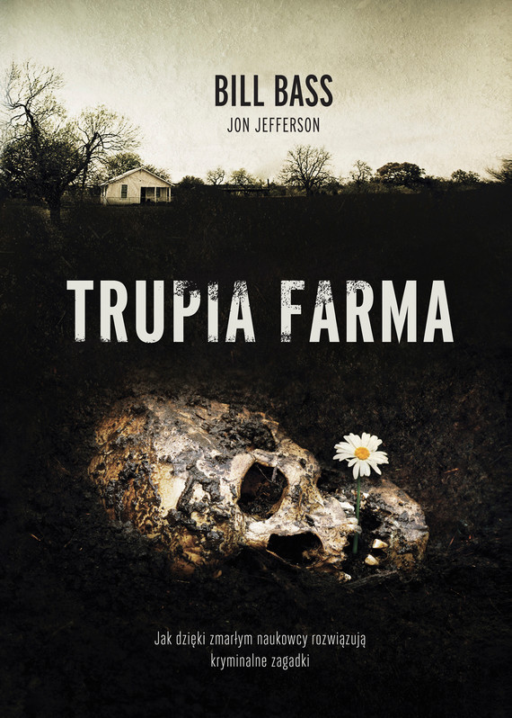 okładka Trupia farmaebook | epub, mobi | Bill Bass, Jon Jefferson