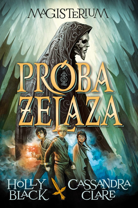 okładka Magisterium I: Próba żelaza, Ebook | Cassandra Clare, Holly Black