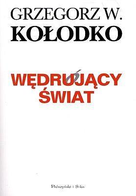 okładka Wędrujący świat, Ebook | Grzegorz W. Kołodko