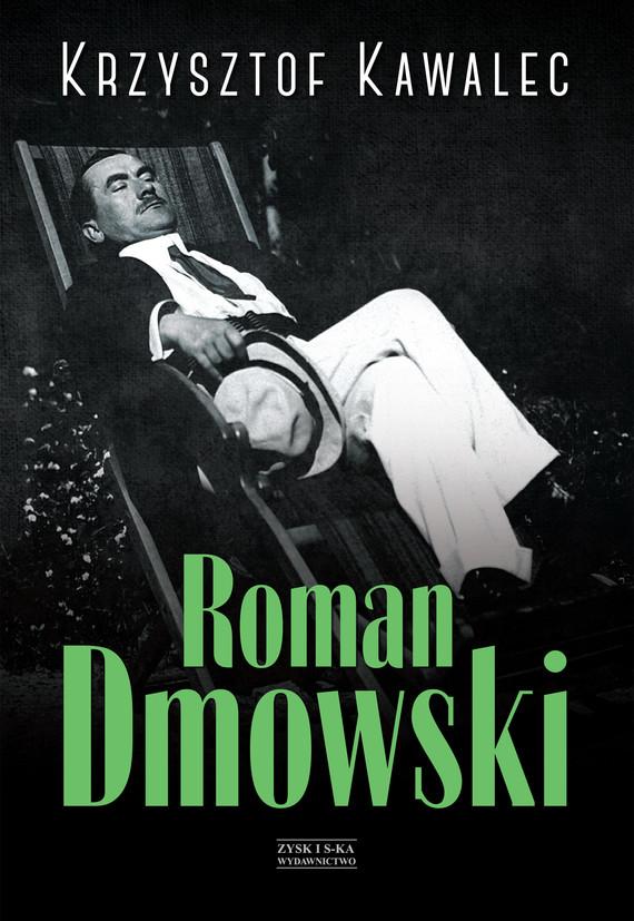 okładka Roman Dmowski. Biografiaebook   epub, mobi   Krzysztof Kawalec