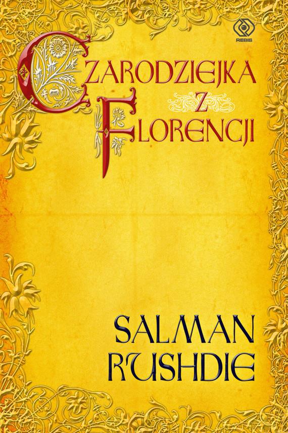 okładka Czarodziejka z Florencji, Ebook | Salman Rushdie