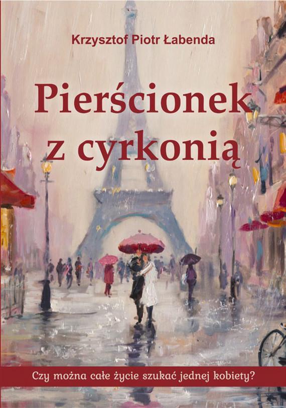 okładka Pierścionek z cyrkonią, Ebook | Krzysztof Piotr  Łabenda