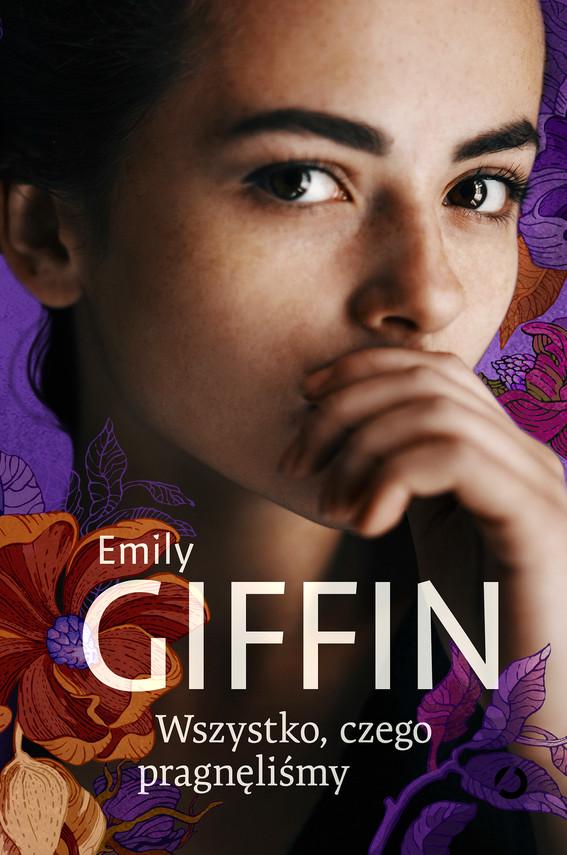 okładka Wszystko, czego pragnęliśmyebook | epub, mobi | Emily Giffin