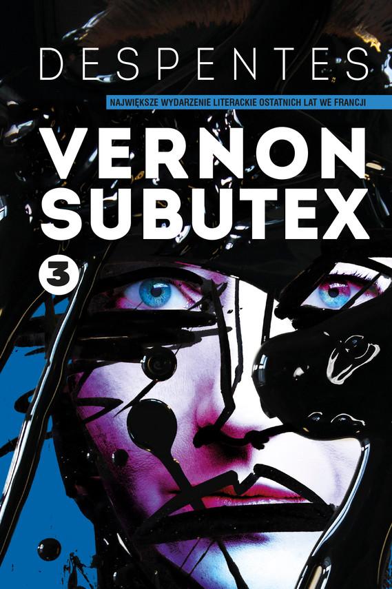 okładka Vernon Subutex. Tom 3ebook | epub, mobi | Virginie Despentes