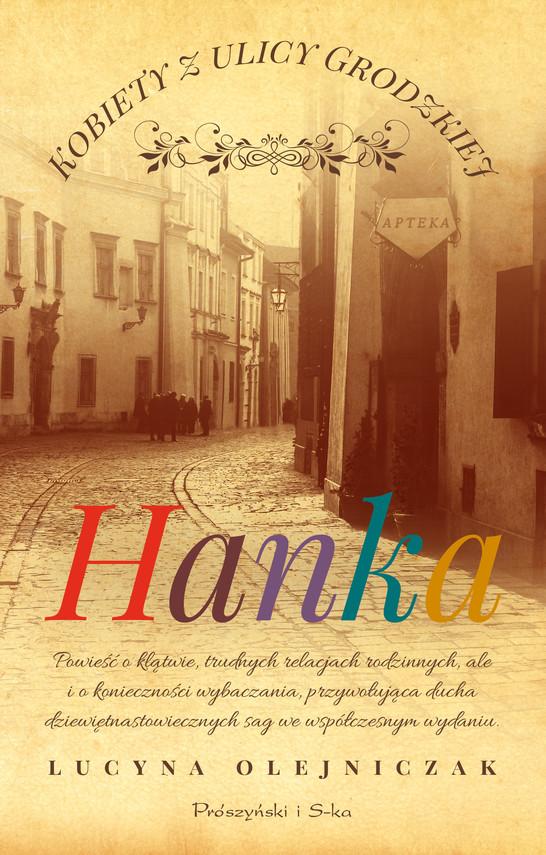 okładka Kobiety z ulicy Grodzkiej. Hanka, Ebook   Lucyna Olejniczak