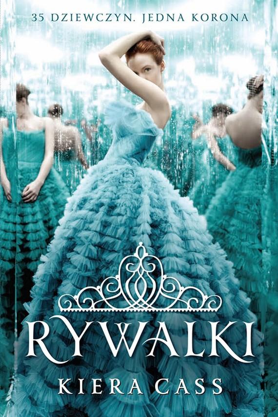 okładka Rywalki, Ebook | Kiera Cass