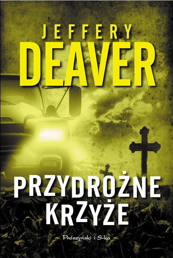 okładka Przydrożne krzyże, Ebook   Jeffery Deaver