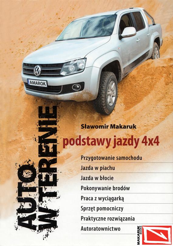okładka Auto w terenie. Podstawy jazdy 4x4, Ebook | Sławomir Makaruk (Makaron)