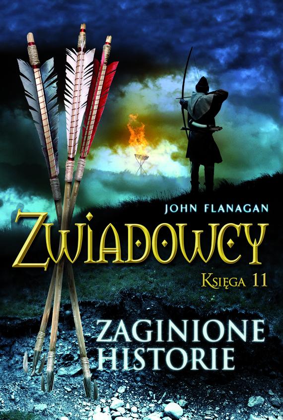 okładka Zwiadowcy 11. Zaginione historie, Ebook | John Flanagan