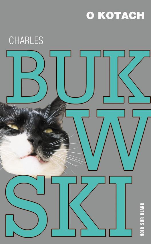 okładka O kotachebook | epub, mobi | Charles Bukowski