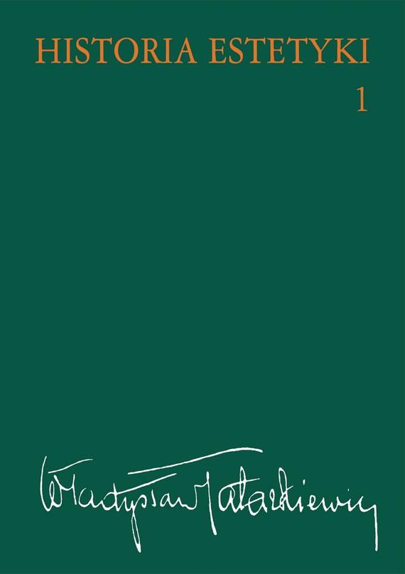 okładka Historia estetyki, t.1, Ebook   Władysław  Tatarkiewicz