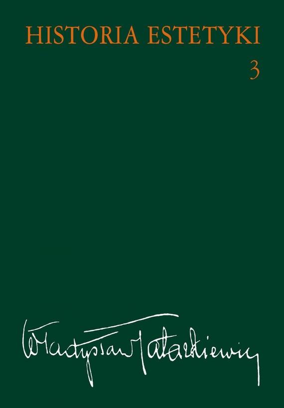 okładka Historia estetyki, t.3, Ebook   Władysław  Tatarkiewicz