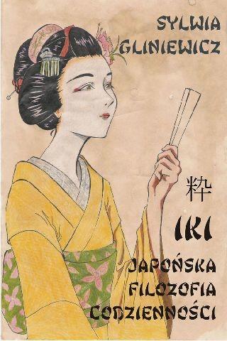 okładka Iki. Japońska filozofia codziennościebook   epub, mobi   Sylwia Gliniewicz
