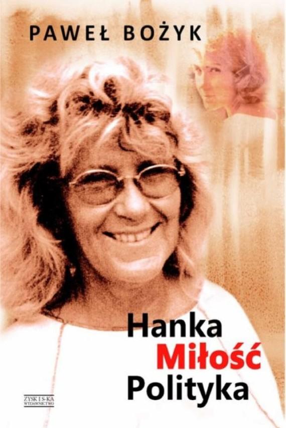 okładka Hanka. miłość. polityka, Ebook | Paweł Bożyk