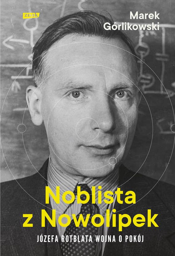 okładka Noblista z Nowolipekebook | epub, mobi | Górlikowski Marek