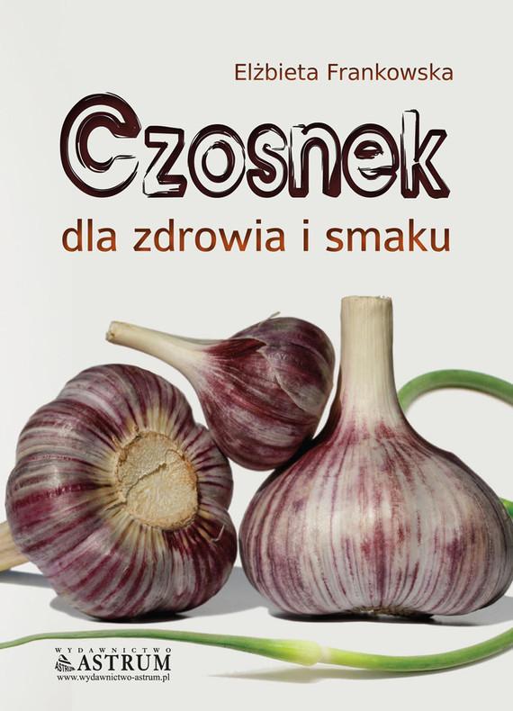 okładka Czosnek, Ebook   Elżbieta Frankowska