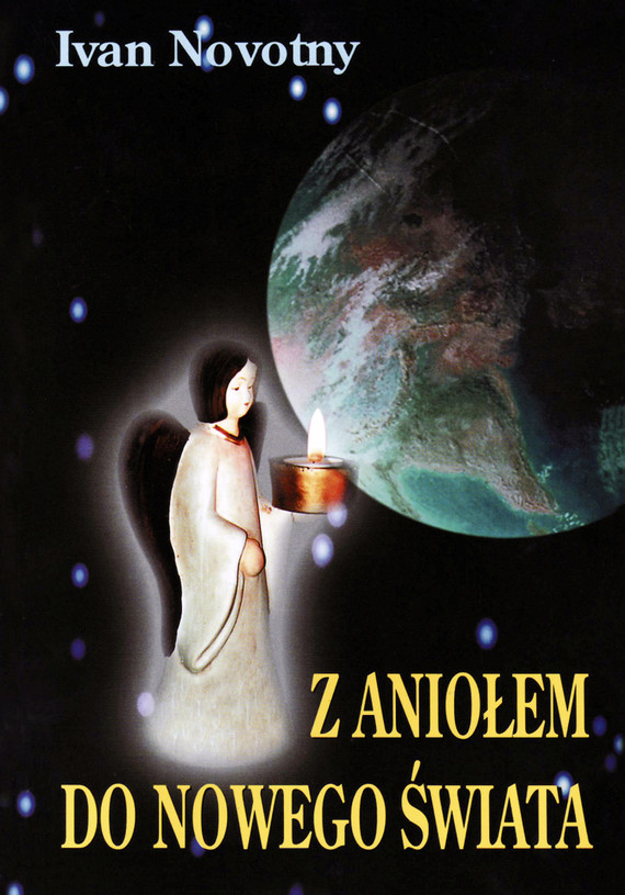 okładka Z aniołem do nowego świata, Ebook   Ivan Novotny
