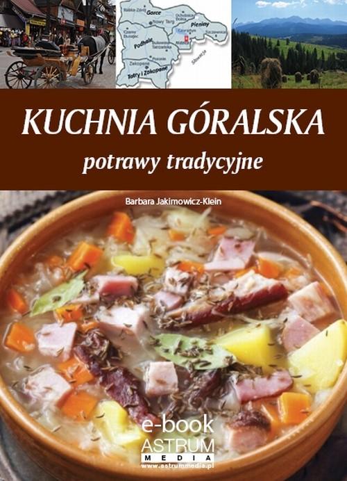 okładka Kuchnia góralskaebook | pdf | Barbara Jakimowicz-Klein