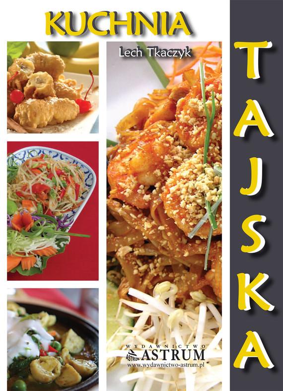 okładka Kuchnia tajska, Ebook   Lech Tkaczyk