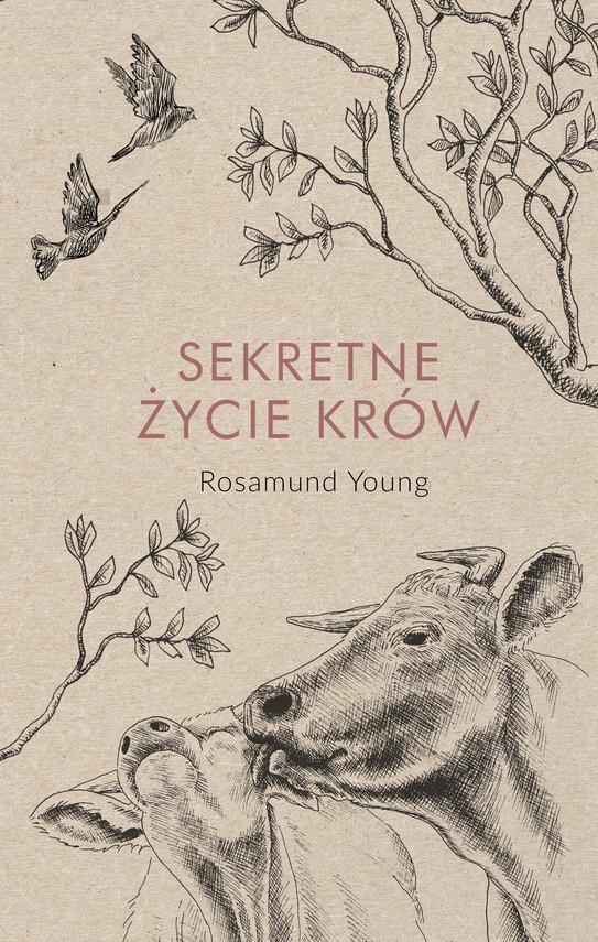 okładka Sekretne życie krówebook | epub, mobi | Rosamund  Young