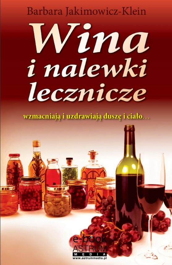 okładka Wina i nalewki lecznicze, Ebook | Barbara Jakimowicz-Klein
