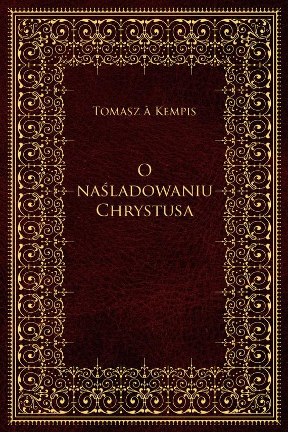 okładka O naśladowaniu Chrystusaebook | epub, mobi | Kempis Tomasz