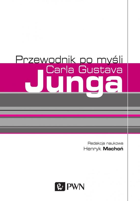 okładka Przewodnik po myśli Carla Gustava Jungaebook | epub, mobi | Henryk  Machoń