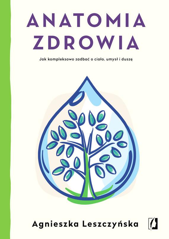 okładka Anatomia zdrowiaebook   epub, mobi   Agnieszka Leszczyńska