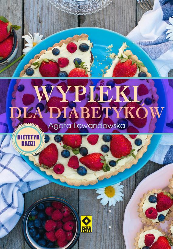 okładka Wypieki dla diabetyków, Ebook   Agata Lewandowska