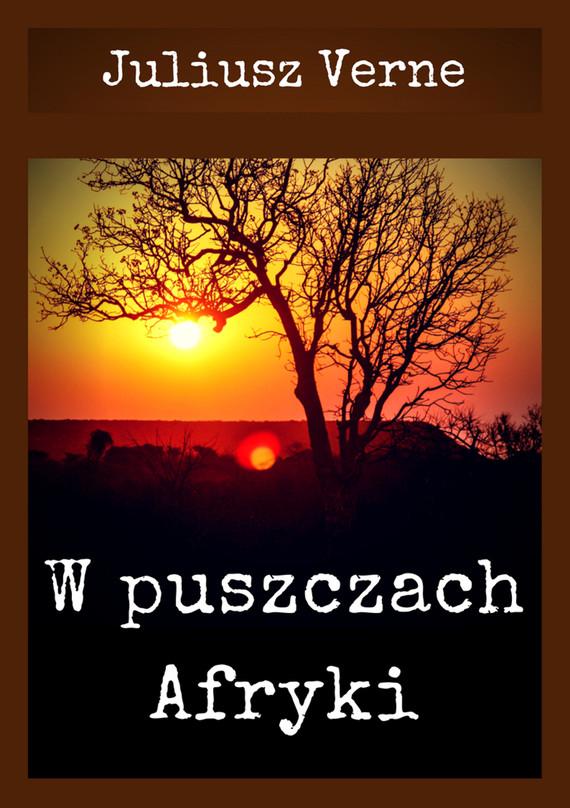 okładka W puszczach Afryki, Ebook   Juliusz Verne