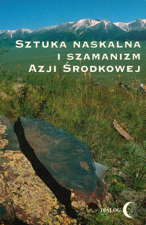 okładka Sztuka naskalna i szamanizm Azji Środkowej, Ebook | Opracowanie zbiorowe