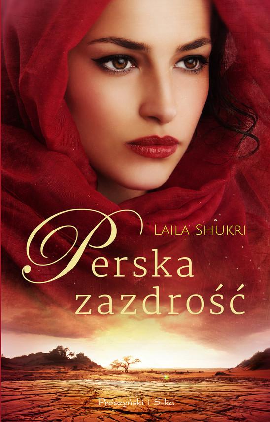 okładka Perska zazdrość, Ebook   Laila Shukri