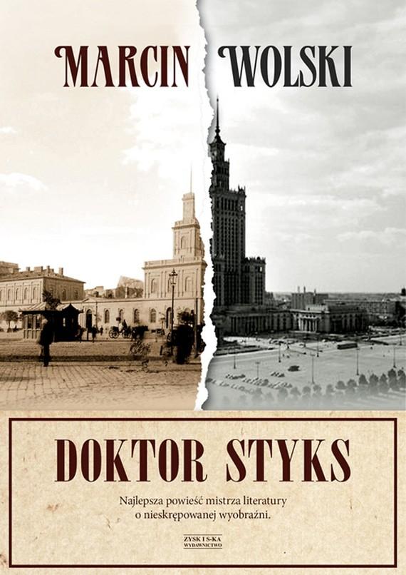 okładka Doktor Styks, Ebook | Marcin Wolski